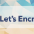Introduction to Let's Encrypt